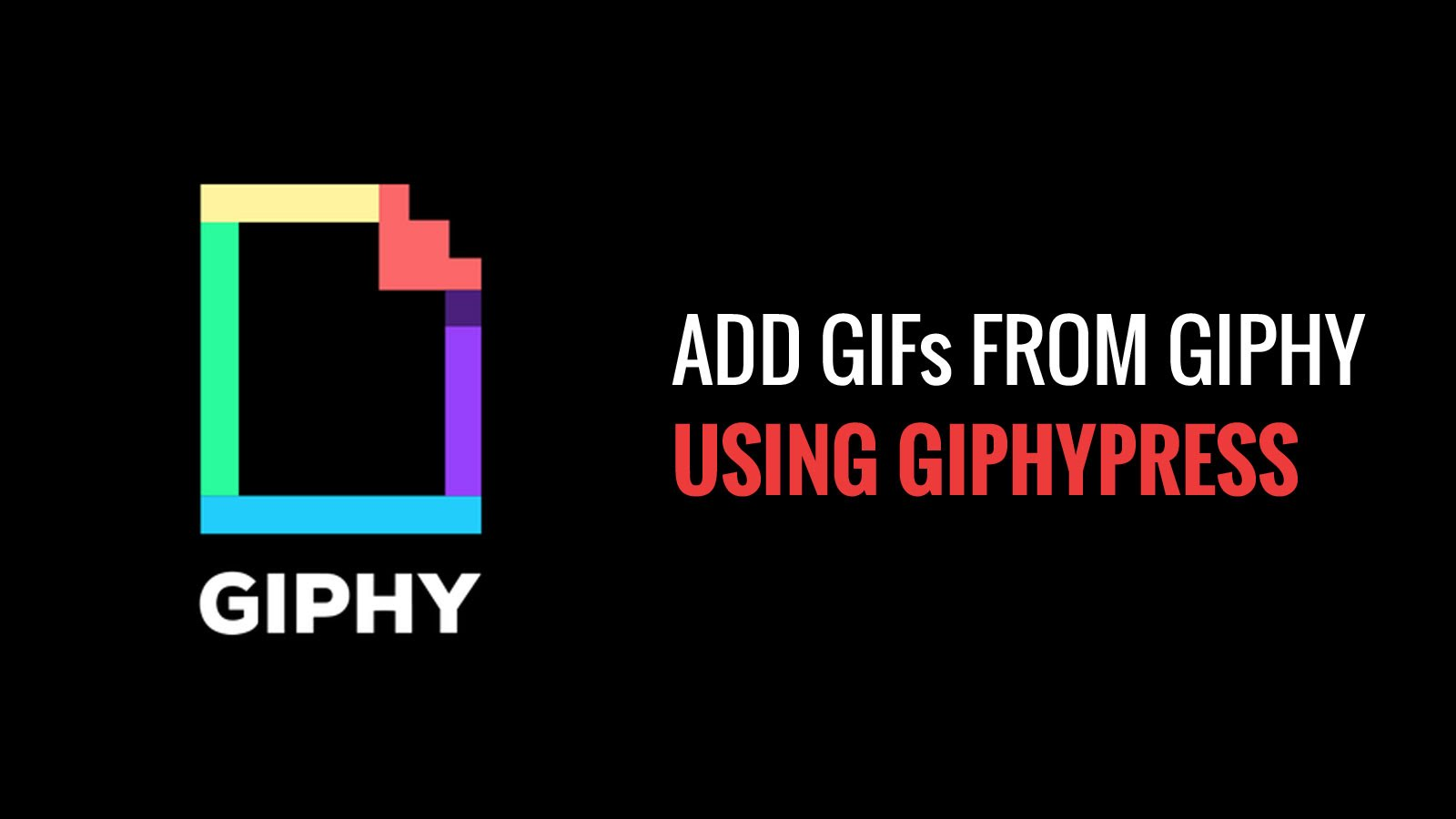 Giphy - Incluir GIFs en WordPress
