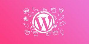 Cómo crear una página web WordPress para tu Restaurante